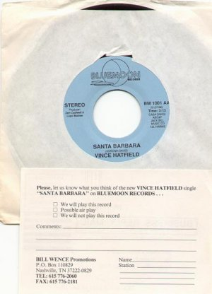 SANTA BARBARA by VINCE HATFIELD  w/ PROMO CARD - BLUEMOON RECORDS 45 RPM PROMOTION RECORD # 45 MINT