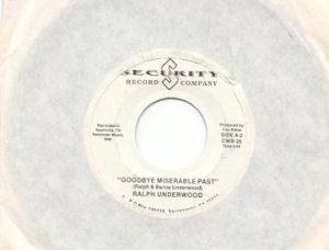 THE BEST PART OF MY LIFE & GOODBYE MISERABLE PAST - RALPH UNDERWOOD w/PROMO 45 RPM PROMO RECORD #126
