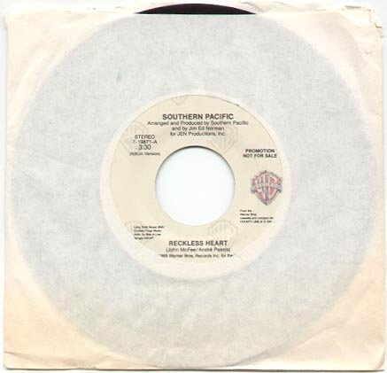 RECKLESS HEART by SOUTHERN PACIFIC 1989 WARNER BROS. 45 RPM PROMOTION RECORD # 139 MINT