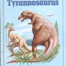 TYRANNOSAURUS BY ANGELA SHEEHAN 1981 CHILDREN'S HARDBACK BOOK VERY GOOD CONDITION