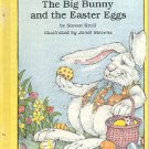 THE BIG BUNNY AND THE EASTER EGGS by STEVEN KROLL 1982 CHILDREN'S HARDBACK BOOK NEAR MINT