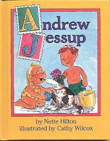 ANDREW JESSUP by NETTE HILTON 1993 CHILDREN'S HARDBACK BOOK MINT