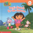 DORA'S SEARCH FOR THE SEASONS by SAMANTHA BERGER 2002 CHILDREN'S HARDBACK BOOK NEAR MINT