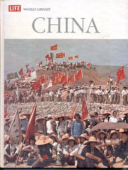 LIFE WORLD LIBRARY - CHINA by LOREN FESSLER 1963 HARDBACK BOOK NEAR MINT
