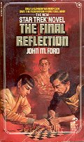 STAR TREK # 16  THE FINAL REFLECTION by JOHN M. FORD 1984  PAPERBACK BOOK GOOD CONDITION