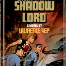 STAR TREK # 22 SHADOW LORD by LAURENCE YEP 1985  PAPERBACK BOOK GOOD CONDITION