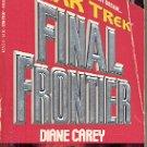 STAR TREK - FINAL FRONTIER by DIANE CAREY 1988 PAPERBACK BOOK VERY GOOD CONDITION