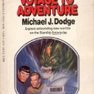STAR TREK - VOYAGE TO ADVENTURE WHICH WAY BOOKS # 15 by MICHAEL J. DODGE PAPERBACK 1984 VERY GOOD