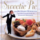 SWEETIE PIE - RICHARD SIMMONS COLLECTION OF DAZZLING DESSERTS COOKBOOK 1997 HARDCOVER NEART MINT