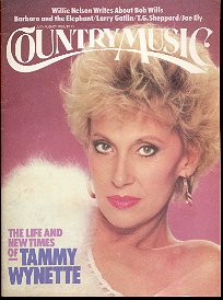 BACK ISSUE MAGAZINE: COUNTRY MUSIC TAMMY WYNETTE  JULY - AUGUST 1984 NEAR MINT