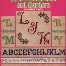 CHARTED ALPHABETS & BORDERS VOL TWO CROSS STITCH CRAFT BOOKLET by LEISURE ARTS 1975 NEAR MINT