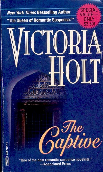 THE CAPTIVE by VICTORIA HOLT 1990  PAPERBACK BOOK VERY GOOD CONDITION