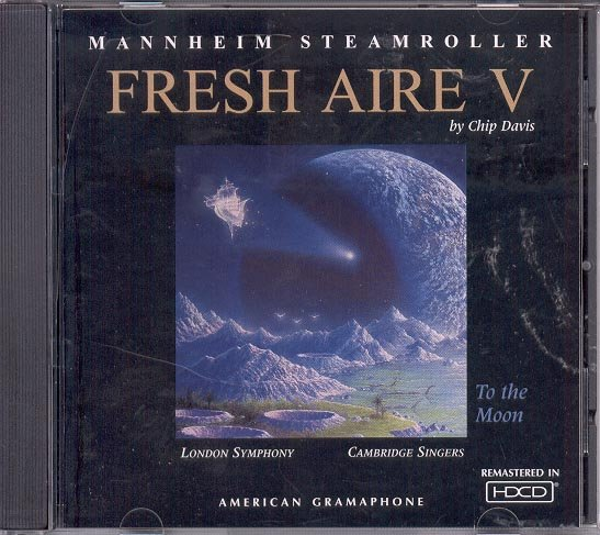 CD - MANNHEIM STEAMROLLER FRESH AIRE 5 - TO THE MOON  BY CHIP DAVIS NEAR MINT