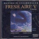 CD - MANNHEIM STEAMROLLER FRESH AIRE 5 - TO THE MOON  BY CHIP DAVIS NEAR MINT