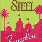 BUNGALOW 2 by DANIELLE STEEL 2008  PAPERBACK BOOK MINT