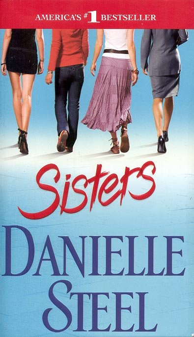 SISTERS by DANIELLE STEEL 2008  PAPERBACK BOOK MINT