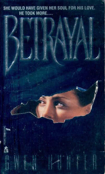 BETRAYAL  by GWEN HUNTER 1994  PAPERBACK BOOK NEAR MINT