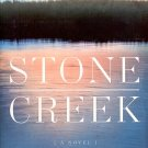 STONE CREEK by VICTORIA LUSTBADER 2008 PAPERBACK SOFTCOVER BOOK NEAR MINT