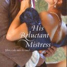 HIS RELUCTANT MISTRESS by  JOANNA MAITLAND 2009 PAPERBACK BOOK NEAR MINT