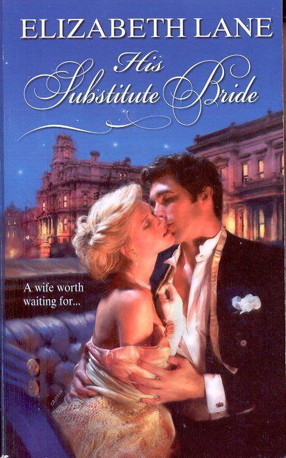 HIS SUBSTITUTE BRIDE by ELIZABETH LANE 2009 PAPERBACK BOOK NEAR MINT