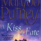 A KISS OF FATE by MARY JO PUTNEY 2005 PAPERBACK BOOK NEAR MINT