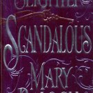 SLIGHTLY SCANDALOUS by MARY BALOGH 2003 PAPERBACK BOOK NEAR MINT