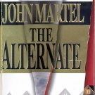 THE ALTERNATE by JOHN MARTEL 2000 PAPERBACK BOOK NEAR MINT