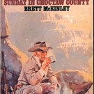 THE SUNDOWN MAN & SUNDAY IN CHOCTAW COUNTY 1980 WESTERN PAPERBACK BOOK VERY GOOD CONDITION