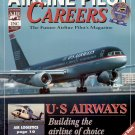 AIRLINE PILOT CAREERS FEB 1999 U-S AIRWAYS - BUILDING THE AIRLINE OF CHOICE BACK ISSUE MAGAZINE MINT