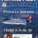 AIRLINE PILOT CAREERS NOVEMBER 2002 PINNACLE AIRLINES - CHANGE IN THE AIR BACK ISSUE MAGAZINE NMINT