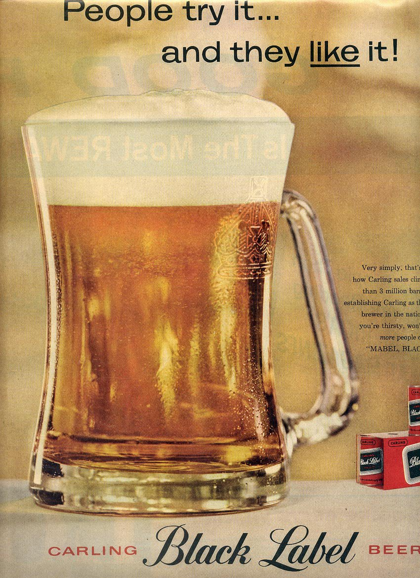 1959 CARLING BLACK LABEL BEER - PEOPLE TRY IT THEY LIKE IT MAGAZINE AD (386)