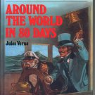 AROUND THE WORLD IN 80 DAYS BY JULES VERNE 1999 GREAT ILLUSTRATED CLASSICS HARDBACK BOOK NEAR MINT