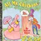 ALL MY CHICKENS  A LITTLE GOLDEN BOOK 1993 CHILDREN'S HARDBACK BOOK VERY GOOD
