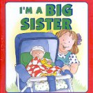 I'M A BIG SISTER BY JOANNA COLE 1997 CHILDREN'S HARDBACK BOOK NEAR MINT
