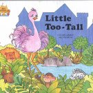 LITTLE TOO-TALL BY JANE BELK MONCURE 1988 CHILDREN'S HARDBACK BOOK NEAR MINT
