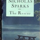 THE RESCUE by NICHOLAS SPARKS 2006 PAPERBACK BOOK NEAR MINT
