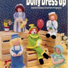 DOLLY DRESS UP CROCHET PROJECTS BY KAPPIE ORIGINALS CRAFT BOOKLET 1991 MINT NOS