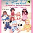 DARLING DOLLS TO CROCHET BY SUE PENROD CRAFT BOOKLET 1982 NEAR MINT