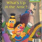 A LITTLE GOLDEN BOOK - WHAT'S UP IN THE ATTIC? # 1 SESAME STREET CHILDRENS HB BOOK 1987 VG