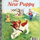 A LITTLE GOLDEN BOOK - THE NEW PUPPY # 1 CHILDRENS HB BOOK 1969 VERY GOOD COND