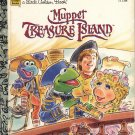 A LITTLE GOLDEN BOOK - MUPPET TREASURE ISLAND JIM HENSON CHILDRENS HB 1995 VERY GOOD