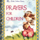 A LITTLE GOLDEN BOOK - PRAYERS FOR CHILDREN # 3 CHILDRENS HB 1994 NEAR MINT