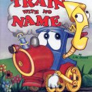 THE TRAIN WITH NO NAME CHILDREN'S HARDBACK BOOK 1998 NEAR MINT