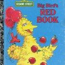 A LITTLE GOLDEN BOOK- SESAME STREET- #2 BIG BIRDs RED BOOK # 108-52 CHILDRENS HB BOOK 1990 VERY GOOD