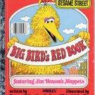 A LITTLE GOLDEN BOOK - SESAME STREET- BIG BIRDs RED BOOK # 108-52 CHILDRENS HARDBACK BOOK 1977 GOOD