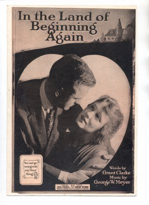 VINTAGE IN THE LAND OF BEGINNING AGAIN ~ LEO FEIST SHEET MUSIC 1918 NEAR MINT