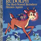 A LITTLE GOLDEN BOOK - RUDOLPH THE RED NOSED REINDEER SHINES AGAIN # 452-8 CHILDRENS HB BOOK 1982 VG