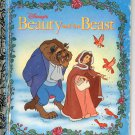 A LITTLE GOLDEN BOOK- DISNEY'S BEAUTY & THE BEAST # 6 CHILDRENS HB BK 1991 GOOD COND