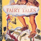 A LITTLE GOLDEN BOOK- THE GOLDEN BOOK OF FAIRY TALES CHILDRENS HARDBACK BOOK 1992 VERY GOOD