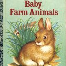 A LITTLE GOLDEN BOOK - BABY FARM ANIMALS #200-66 CHILDREN'S HB BOOK 1986 NEAR MINT